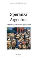 Speranza Argentina (prima parte)