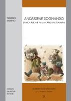 Andarsene Sognando: un libro sull'emigrazione nella canzone italiana