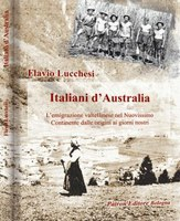 Valtellinesi in Australia: un volume racconta la loro epopea