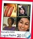 """""""Giornata internazionale della lingua madre 2011: lingua madre e immigrazione"""""""