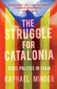 The Struggle For Catalonia: un libro per capire la Catalogna ed aprire le menti sulla Questione Catalana