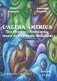 Il libro: L'altra America. Tra Messico e Venezuela storie dell'estremo Occidente