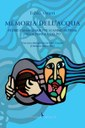 """E' uscito """"Memoria dell'acqua"""", il nuovo libro di Fabio Veneri"""