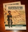 """""""La Legione Italiana - Bahía Blanca 1856. Il fronte dimenticato del Risorgimento"""""""